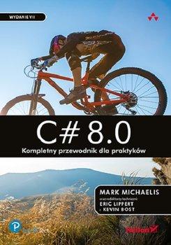 C 8.0 - C# 8 0 Kompletny przewodnik dla praktykówMark Michaelis