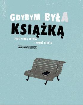 Gdybym byla ksiazka - Gdybym była książkąJose Jorge Letria Andre Letria