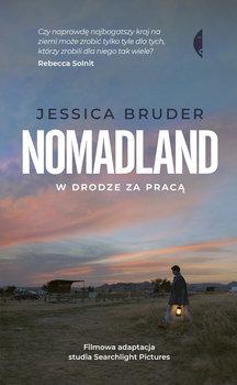 Nomadland - Nomadland W drodze za pracąJessica Bruder