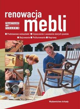 Renowacja mebli - Renowacja mebli praktyczny poradnik