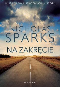Na zakrecie - Na zakręcieNicholas Sparks