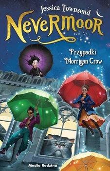 Nevermoor - Nevermoor Przypadki Morrigan CrowJessica Townsend