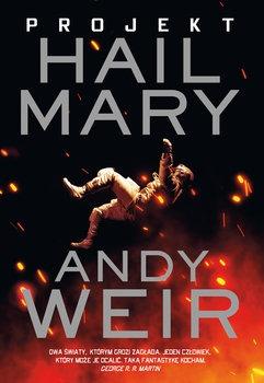 Projekt Hail Mary - Projekt Hail MaryAndy Weir