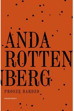 Prosze bardzo - Proszę bardzoAnda Rottenberg
