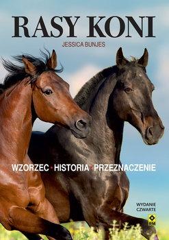 Rasy koni - Rasy koni Wzorzec historia przeznaczenieJessica Bunjes