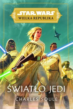 Star Wars - Star Wars Wielka Republika Światło JediCharles Soule