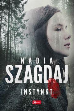 Instynkt Nadia Szagdaj - InstynktNadia Szagdaj