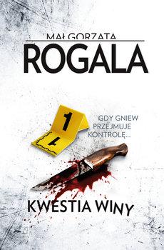 Kwestia winy - Kwestia winy Agata Górska i Sławek Tomczyk Tom 8Małgorzata Rogala