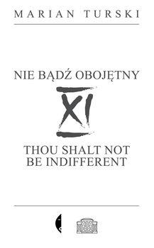 XI Nie badz obojetny - XI Nie bądź obojętnyMarian Turski