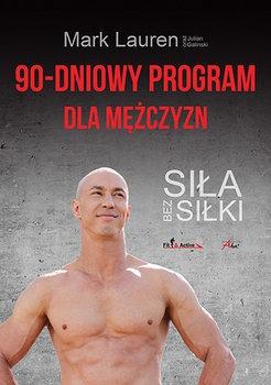 90 dniowy program dla mezczyzn - 90-dniowy program dla mężczyznJulian Galinski Mark Lauren