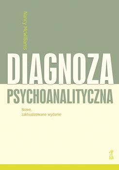 Diagnoza psychoanalityczna - Diagnoza psychoanalityczna