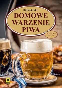 Domowe warzenie piwa - Domowe warzenie piwaLehrl Richard