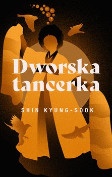 Dworska tancerka - Dworska tancerkaShin Kyung-sook