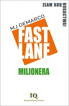 Fastlane milionera - Fastlane milioneraMj DeMarco
