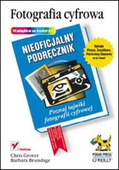 Fotografia cyfrowa Nieoficjalny podrecznik - Fotografia cyfrowa Nieoficjalny podręcznik