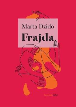 Frajda - FrajdaMarta Dzido