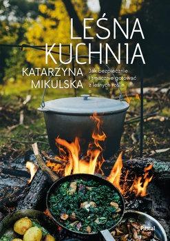 Lesna kuchnia - Leśna kuchniaKatarzyna Mikulska