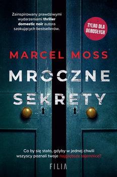 Mroczne sekrety - Mroczne sekretyMarcel Moss