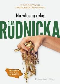 Na wlasna reke - Na własną rękęOlga Rudnicka