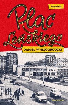 Plac Lenskiego - Plac LeńskiegoDaniel Wyszogrodzki