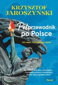 Polprzewodnik po Polsce - Półprzewodnik po PolsceKrzysztof Jaroszyński