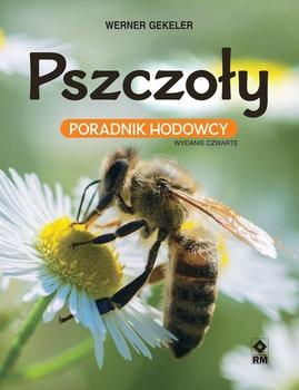 Pszczoly - Pszczoły Poradnik hodowcyWerner Gekeler