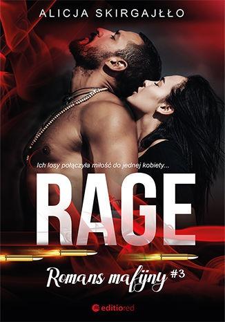 Romans mafijny - Rage Romans mafijnyAlicja Skirgajłło