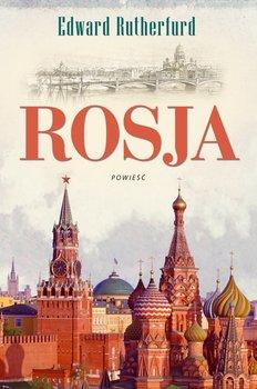 Rosja - RosjaEdward Rutherfurd