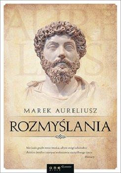 Rozmyslania Marek Aureliusz - RozmyślaniaMarek Aureliusz