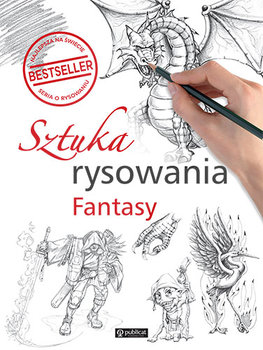 Sztuka rysowania Fantasy - Sztuka rysowania Fantasy