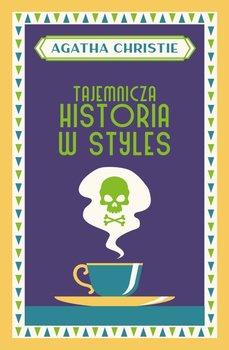 Tajemnicza historia w Styles - Tajemnicza historia w StylesAgatha Christie