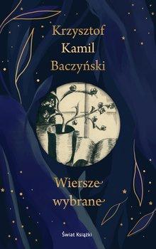 Wiersze wybrane - Wiersze wybraneKrzysztof Kamil Baczyński
