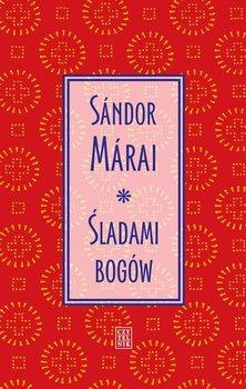 sladami bogow - Śladami bogówSandor Marai