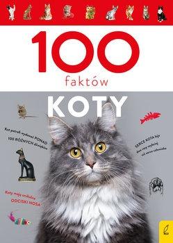 100 faktow. Koty - 100 faktów KotyMałgorzata Biegańska-Hendryk