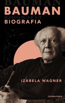 Bauman. Biografia - Bauman BiografiaIzabela Wagner