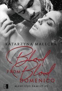 Blood from Blood - Blood from Blood DomenicoKatarzyna Małecka