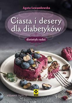 Ciasta i desery dla diabetykow - Ciasta i desery dla diabetykówAgata Lewandowska