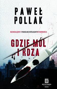 Marek Przygodny - Marek Przygodny Gdzie mól i rdzaPaweł Pollak