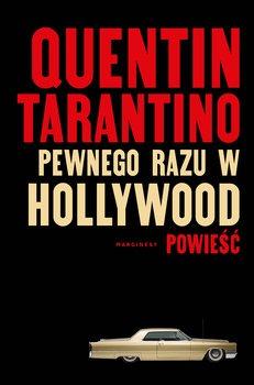 Pewnego razu... w Hollywood - Pewnego razu w HollywoodQuentin Tarantino