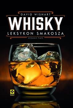 Whisky. Leksykon smakosza - Whisky Leksykon smakoszaWishart David