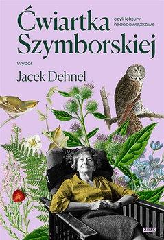 cwiartka Szymborskiej - Ćwiartka Szymborskiej czyli lektury nadobowiązkowe