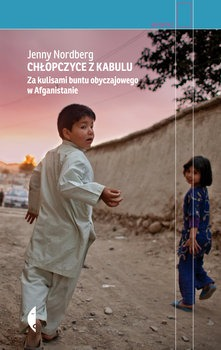 Chlopczyce z Kabulu - Chłopczyce z KabuluJenny Nordberg