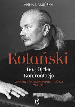Kotanski - Kotański Bóg Ojciec KonfrontacjaMaja Anna Kamińska