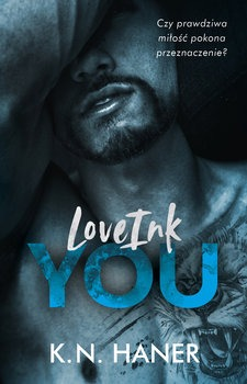 LoveInk You - LoveInk YouK N Haner