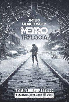 Metro - Metro Trylogia Wydanie limitowane ExodusDmitry Glukhovsky