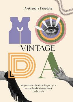 Moda Vintage - Moda VintageZawadzka Aleksandra