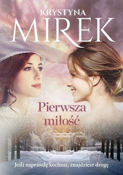 Pierwsza milosc - Pierwsza miłośćKrystyna Mirek