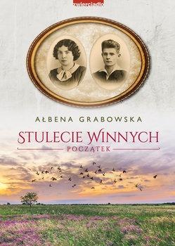 Stulecie Winnych - Stulecie Winnych PoczątekAłbena Grabowska