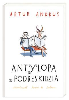 Antylopa z Podbeskidzia - Antylopa z PodbeskidziaArtur Andrus