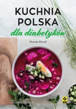 Kuchnia polska dla diabetykow - Kuchnia polska dla diabetykówDorota Drozd